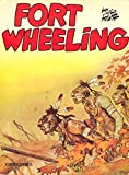 Fort Wheeling - Tome 1