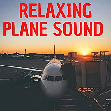 Relaxing Plane Sound