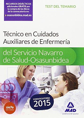 Técnico en Cuidados Auxiliares de Enfermería del Servicio Navarro de Salud-Osasunbidea. Test (Osasunbidea 2015)