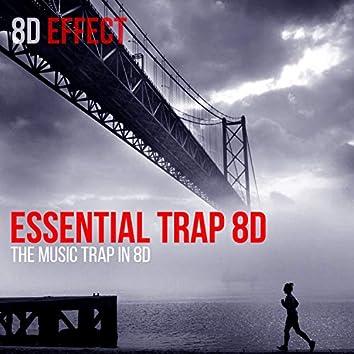 Essential Trap 8D (The Music Trap in 8D)