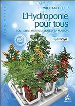L'Hydroponie pour tous, Tout sur l'horticulture à la maison (Jardinages)