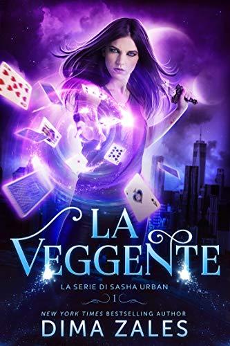 La Veggente (La serie di Sasha Urban Vol. 1)