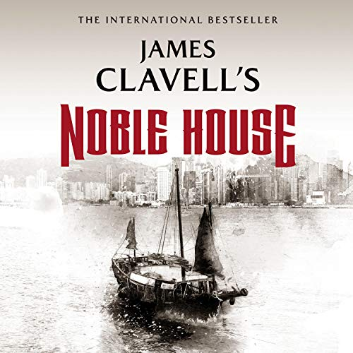 Noble House Audiobook By James Clavell cover art