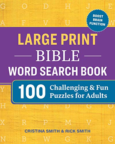Compare Textbook Prices for Large Print Bible Word Search Book: 100 Challenging and Fun Puzzles for Adults Larger Print Edition ISBN 9781641529921 by Smith, Cristina,Smith, Rick