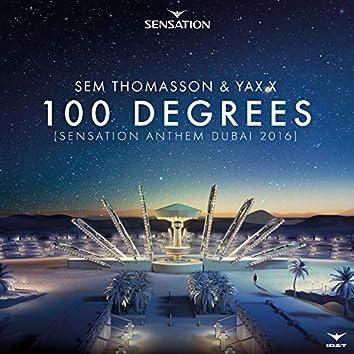 100 Degrees (Sensation Anthem Dubai 2016)