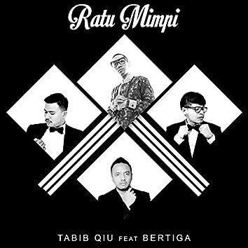 Ratu Mimpi (feat. Bertiga)