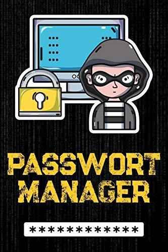 Passwort Manager: Organizer zum sicheren Aufschreiben aller wichtigen Zugangs- und Login-Daten für Websites, Online-Shops, E-Mail Adressen, Smartphones, Tablets u.v.m.