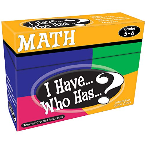Teacher Created Resources I Have… Who Has…? Math 5-6 (7834)