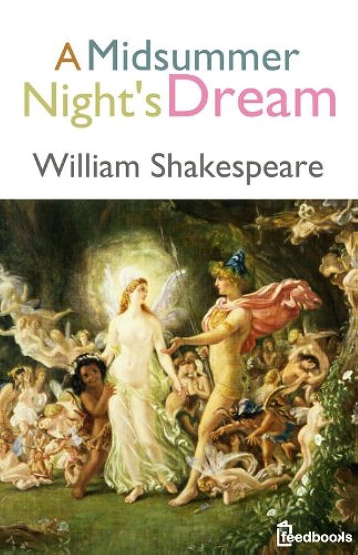 とティーム統合するスプーンA Midsummer Night's Dream (English Edition)