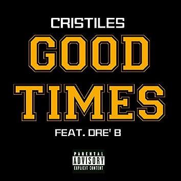 Good Times (feat. Dre' B) - Single