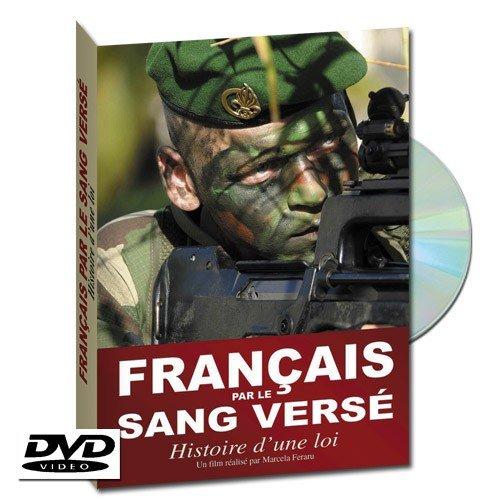 Français par le sang versé - Histoire d'une loi