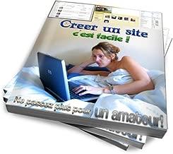 Créer un site, c'est facile ! Création de site web pas à pas pour débutant avec Joomla! (French Edition)