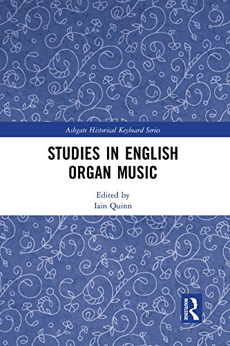 Studies in English Organ Music (Ashgate Historical Keyboard Series) (English Edition)