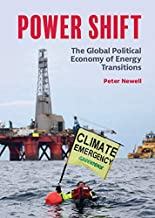 Power Shift: The Global Political Economy of Energy Transitions (English Edition)