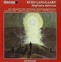 Langgaard: Sinfonia Interna for Choir and Orchestra (2006-08-01)