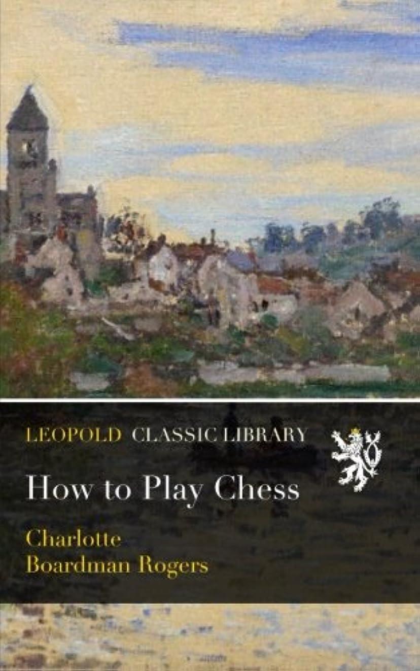 毛皮心のこもった大工How to Play Chess