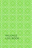 Mileage Log Book. Vehicle Auto Mileage Tracker Log Book For Business And Taxes.