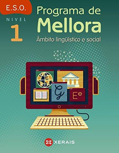Programa de mellora. Ámbito lingüístico e social. Nivel 1 (Libros De Texto - Educación Secundaria Obrigatoria - Lingua) - 9788491212270