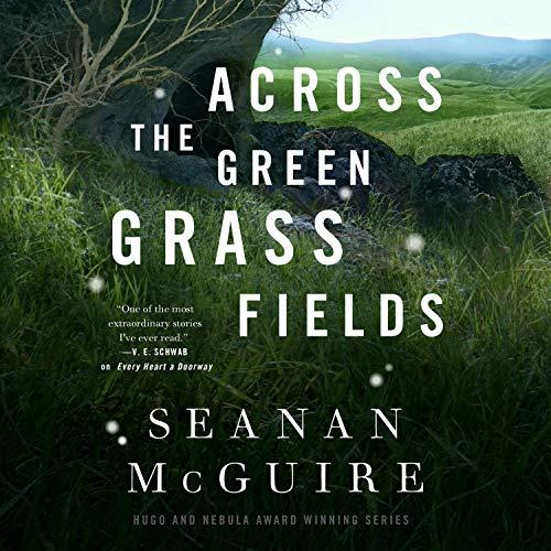 Across the Green Grass Fields cover art