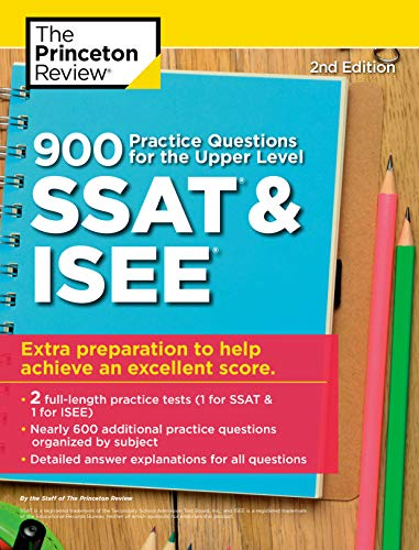 SSAT Upper Level Practice Questions SSAT Practice Tests and Exam Review for the Secondary School Admission Test