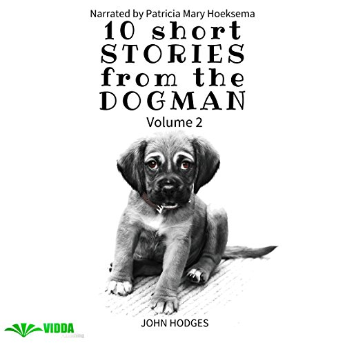 Power of the Dog: 10 Short Stories from the Dogman, Volume 2 audiobook cover art
