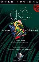 Ake: The Years of Childhood (Vintage International)
