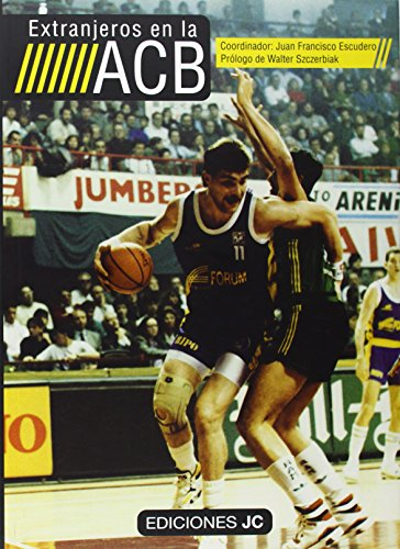 Extranjeros en la ACB (Baloncesto para leer)