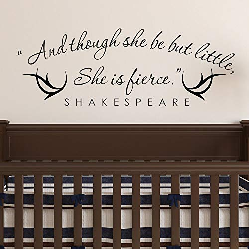 Shakespeare Quote Wall Decal Quotes And Though She Be But Little She Is Fierce Wall Stickers For Kids Rooms Special Decor 21x57cm