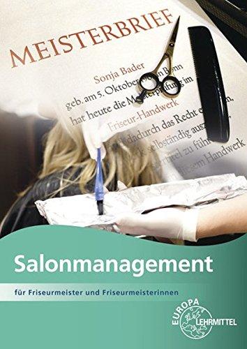 Salonmanagement: für Friseurmeister und Friseurmeisterinnen