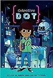 Detective Dot (English Edition)