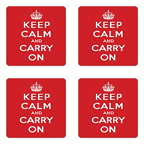 Ambesonne Keep Calm Coaster Set of 4, Bicolour Composition Carry on Text Royal UK Crown Calligraphic Image, Square Hardboard Gloss Coasters, Standard Size, White Red