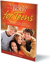 Theology of the Body for Teens Parents Guide