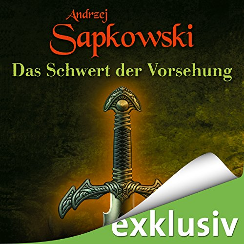 Das Schwert der Vorsehung (The Witcher Prequel 2) audiobook cover art