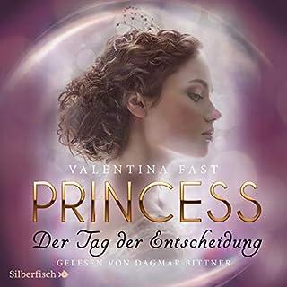 Princess - Der Tag der Entscheidung Titelbild