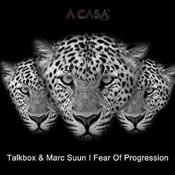Fear Of Progression