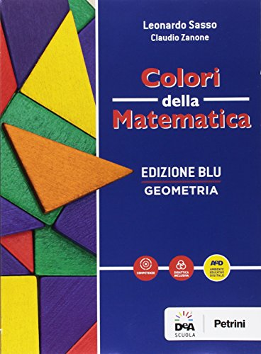 Colori della matematica. Geometria-Quaderno geometria. Ediz. blu. Per i Licei scientifici. Con e-book. Con espansione online