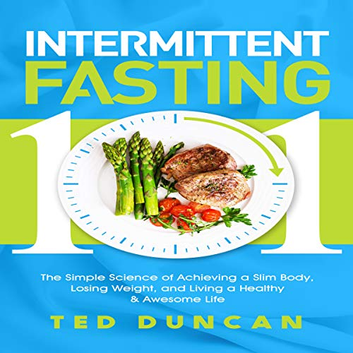 Intermittent Fasting 101 audiobook cover art