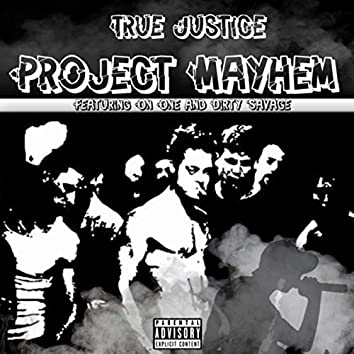 Project Mayhem (feat. On One & Dirty Savage)