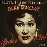 Grandes boleros en la voz de Olga Guillot / Sabor a mí von Olga Guillot