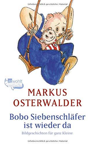 Bobo Siebenschläfer ist wieder da: Bildgeschichten für ganz Kleine (Bobo Siebenschläfer: Die Klassiker, Band 3)