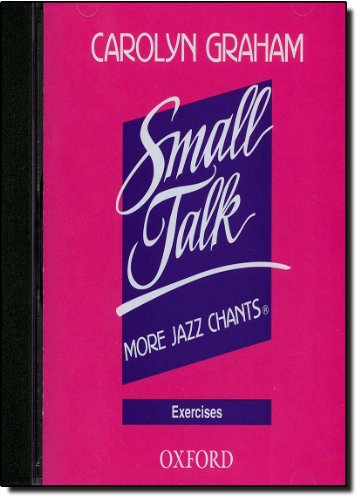 Download Small Talk: More Jazz Chants: Exercises 0194386090