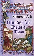 Murder for Christ's Mass (Templar Knight Mystery Book 4)