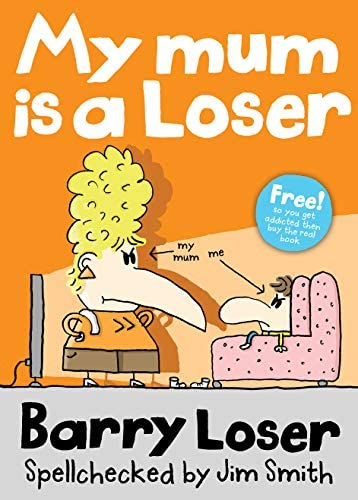 My Mum is a Loser The Barry Loser Series product image