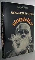 Howard Hawks, Storyteller