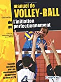 Manuel de volley-ball - De l'initiation au perfectionnement