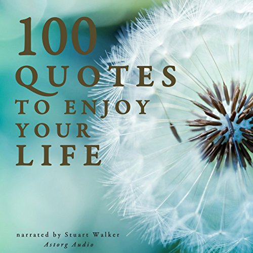100 Quotes to enjoy your Life audiobook cover art