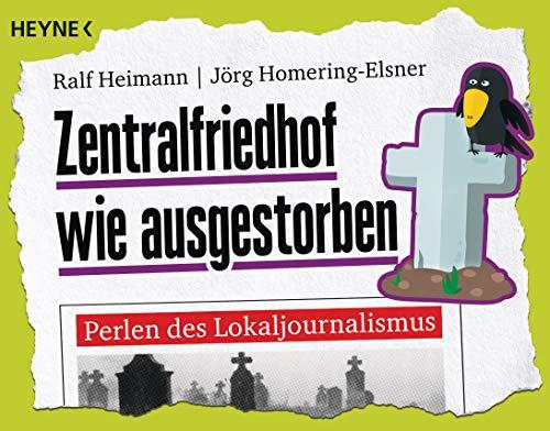 Zentralfriedhof wie ausgestorben: Perlen des Lokaljournalismus