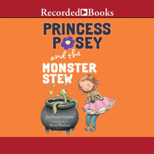 Princess Posey and the Monster Stew audiobook cover art