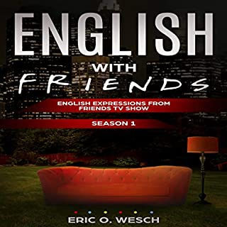 English with Friends: English Expressions from Friends TV Show audiobook cover art