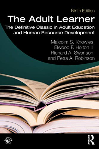 Compare Textbook Prices for The Adult Learner 9 Edition ISBN 9780367417659 by Knowles, Malcolm S.